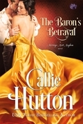 The Baron's Betrayal (Entangled Scandalous)