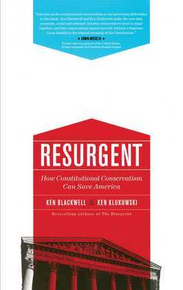 Resurgent: How Constitutional Conservatism Can Save America