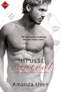 Impulse Control (Entangled Indulgence)