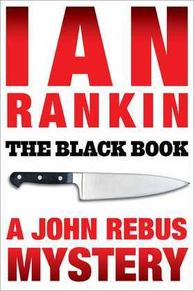 The Black Book: An Inspector Rebus Mystery