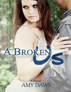 A Broken Us