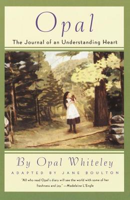 Opal: The Journal of an Understanding Heart