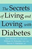 The Secrets of Living and Loving with Diabetes: Three Experts Answer Questions You've Always Wanted to Ask