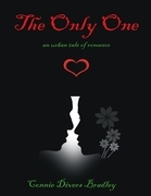 The Only One: An Urban Tale of Romance