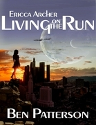 Ericca Archer: Living On the Run