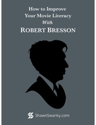 How to Improve Your Movie Literacy With Robert Bresson