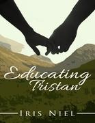 Educating Tristan