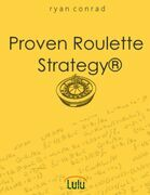 Proven Roulette Strategy®