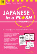 Japanese in a Flash Volume 2