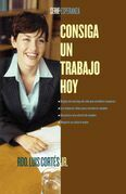 Consiga un trabajo hoy (How to Write a Resume and Get a Job)
