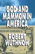 God And Mammon In America