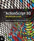 The ActionScript 3.0 Migration Guide: Making the Move from ActionScript 2.0, Adobe Reader