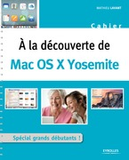 A la découverte de Mac OS X Yosemite