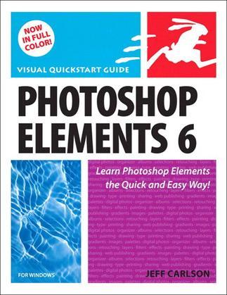 Photoshop Elements 6 for Windows: Visual QuickStart Guide, Adobe Reader