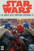 Star Wars - La saga dell'Impero Cremisi 3