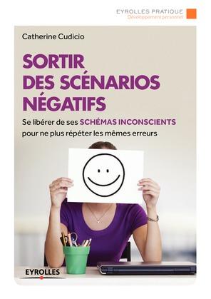 Sortir des scénarios négatifs