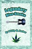 Legendary Blue Smoke