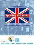 Sporting Britannia. L'invenzione dello sport moderno