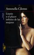 Lisario o el placer infinito de las mujeres