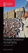 Routledge Handbook of the Arab Spring: Rethinking Democratization