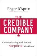 The Credible Company: Communicating with a Skeptical Workforce