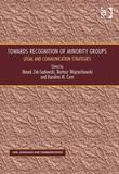 Towards Recognition of Minority Groups: Legal and Communication Strategies