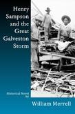 Henry Sampson and the Great Galveston Storm