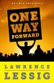 One Way Forward: The Outsider's Guide to Fixing the Republic