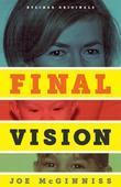Final Vision: The Last Word on Jeffrey MacDonald
