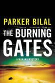 The Burning Gates: A Makana Mystery