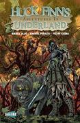 Huck Finn's Adventures in Underland #3
