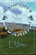 Daughter de Dannan and the Silver Hand