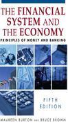 The Financial System and the Economy: Principles of Money and Banking: Principles of Money and Banking