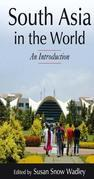 South Asia in the World: An Introduction: An Introduction