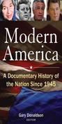 Modern America: A Documentary History of the Nation Since 1945: A Documentary History of the Nation Since 1945