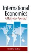 International Economics: A Heterodox Approach: A Heterodox Approach