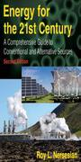 Energy for the 21st Century: A Comprehensive Guide to Conventional and Alternative Sources