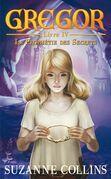 Gregor 4 - La Prophétie des Secrets