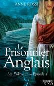 Le Prisonnier anglais: Les Enkoutan - Episode 4
