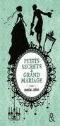 Petits secrets et grand mariage