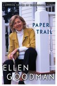 Paper Trail: Common Sense in Uncommon Times