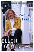Paper Trail: Common Sense in Uncommon Times