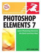 Photoshop Elements 7 for Windows: Visual QuickStart Guide