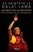 Au-delà de la religion: Une éthique pour le nouveau millénaire
