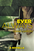 Ever Always: a novella