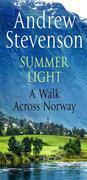 Summer Light: A Walk cross Norway