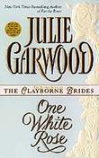 Julie Garwood - One White Rose