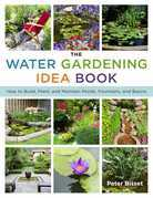 The Water Gardening Idea Book