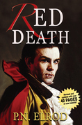 Red Death: Being the First Book in the Adventures of Jonathan Barrett, Gentleman Vampire