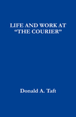 """LIFE AND WORK AT """"THE COURIER"""""""
